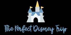 The Perfect Disney Trip